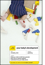 Your Baby's Development: Teach Yourself