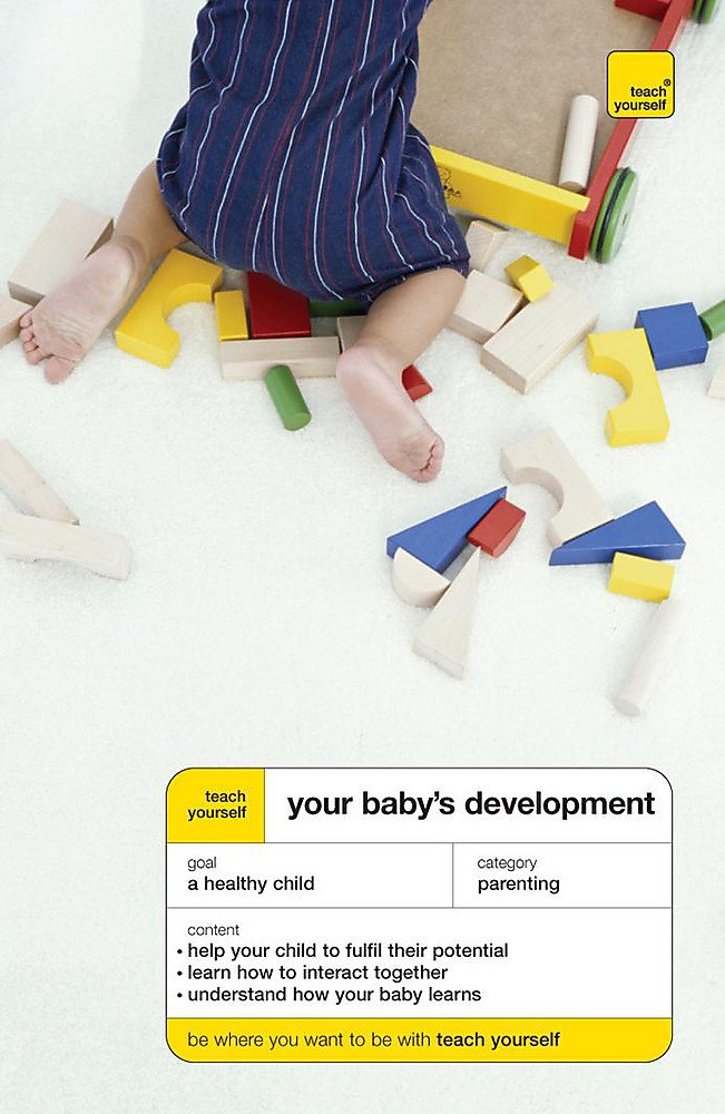 Teach Yourself Your Baby's Development (TYG)